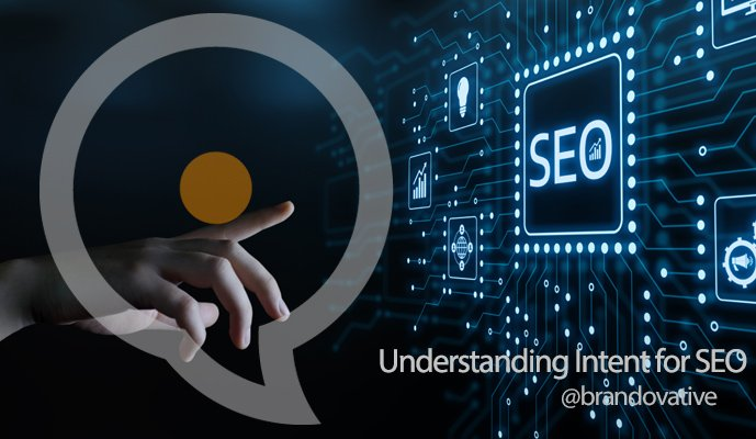 The importance of understanding intent for SEO
